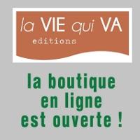 Editions la VIE qui VA - Boutique en ligne